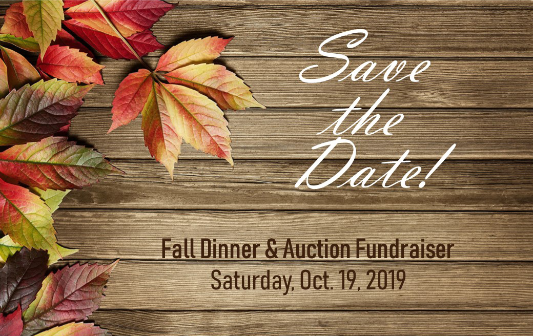 2019 Dinner and Auction Save the Date